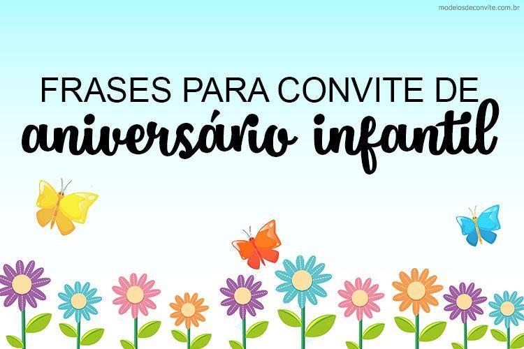 20 Frases Para Convite De Aniversário Infantil Modelos De Convite
