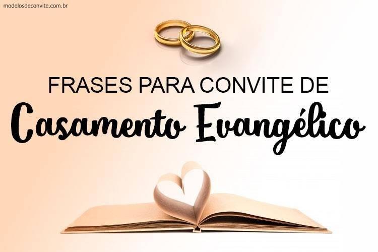 25 Frases Para Convite De Casamento Evangélico Modelos De