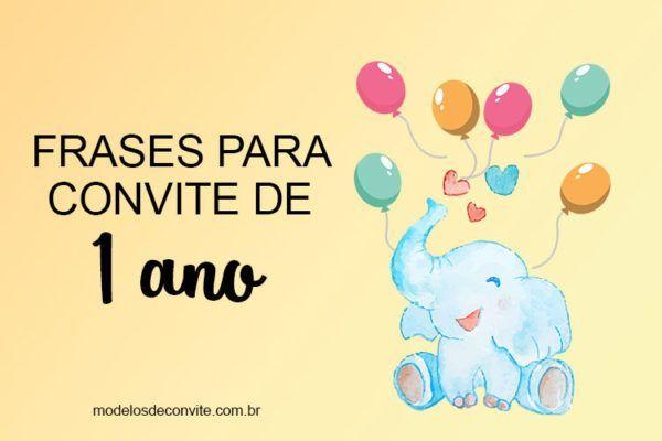 Frases para Convite de 1 Ano – Lindas e Personalizadas!